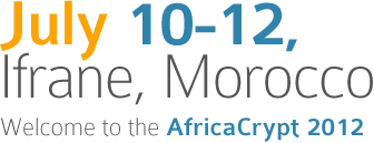 july 10-12, ifrane Morocco welcome to the AfricaCrypt 2012